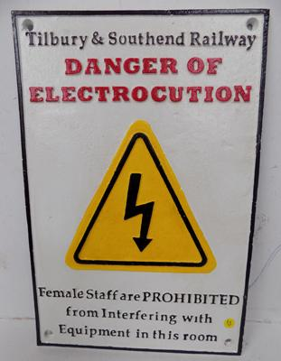 Tilbury and Southern railway sign - danger on electrocution