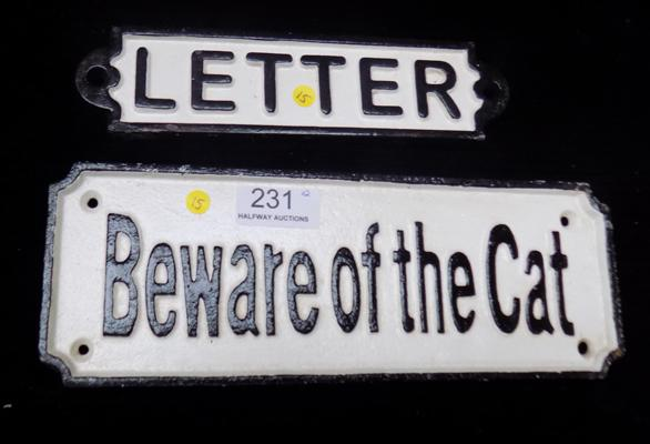 'Beware of the cat' & letter sign