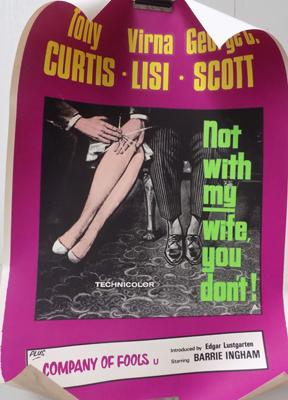 Original Tony Curtis poster 'Not with my Wife You Don't'