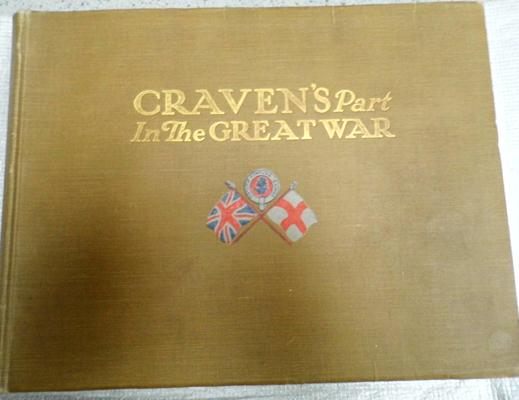 Craven's part in Great War book, incl. local - Keighley, Skipton etc...