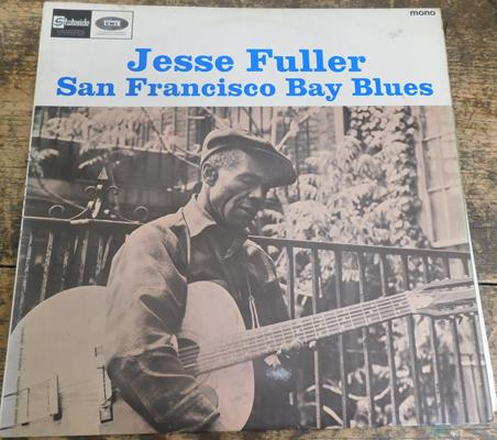 L.P. - Jessie Fuller, San Francisco Bay Blues