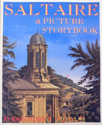 Signed Saltaire picture story book by Jonathan Silver to Malcolm & Margaret Grey